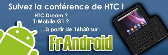 FrAndroid : HTC présente le T-Mobile G1, premier mobile sous Android
